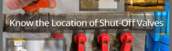 The Importance Of Knowing Where Your Shut Valves Live